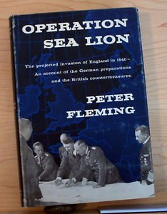 Operation Sea Lion: The Projected Invasion of England 1940 military history wwii