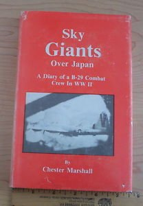 Sky Giants over Japan by Chester Marshall collecctible inscribed by Ray Halloran