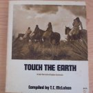 Touch the Earth : A Self Portrait of Indian Existence by T. C. McLuhan (1971)...