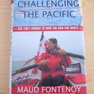 Challenging the Pacific : The First Woman to Row the Kon-Tiki Route M.Fontenoy.