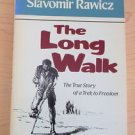 The Long Walk : The True Story of a Trek to Freedom by Slavomir Rawicz (1984)..