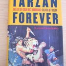 Tarzan Forever : The Life of Edgar Rice Burroughs, Creator of Tarzan by John...