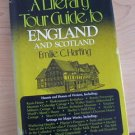 A Literary Tour Guide to England and Scotland by Emilie C. Harting (1976) 1st ed