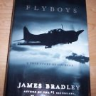 Flyboys : A True Story of Courage by James Bradley (2003, Hardcover) 1st Edition