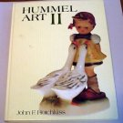 Hummel Art II by John F. Hotchkiss (1981 Hardcover) 1st Edition valuable advice
