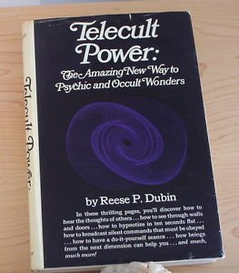 Telecult Power: The Amazing New Way to Psychic and Occult Wonders 1971 R.Dubin