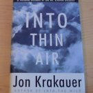 Into Thin Air : A Personal Account of the Mt. Everest Disaster by J Krakauer '97