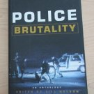Police Brutality : An Anthology by Jill Nelson (2000, Hardcover)