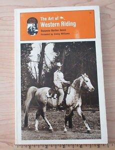 Art of Western Riding by Susan N. Jones (1978, Paperback)
