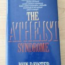 The Atheist Syndrome by John P. Koster hardcover 1989