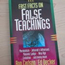 Fast Facts on False Teachings by Ron Carlson and Ed Decker (1994, Paperback)
