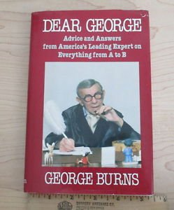 Dear George : Advice and Answers from America's Leading Expert on Everything...