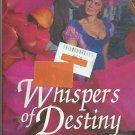 Whispers of Destiny by Jenifer Dalton