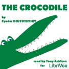 The Crocodile  Fyodor DOSTOYEVSKY Mp3 CD Audiobook