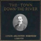 The Town Down the River: A Book of Poems  Edwin Arlington ROBINSON Mp3 CD Audiobook Poetry
