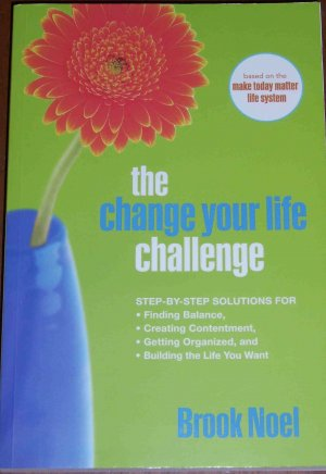 The Change Your Life Challenge - Brook Noel