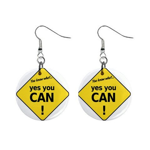 You Know What  Yes You CAN! Sign Dangle Earrings Jewelry 1 inch Buttons 12240168