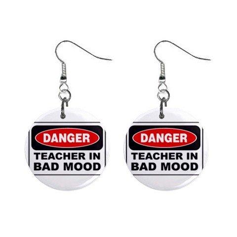 Danger Teacher in Bad Mood Sign Dangle Earrings Jewelry 1 inch Buttons 12240261