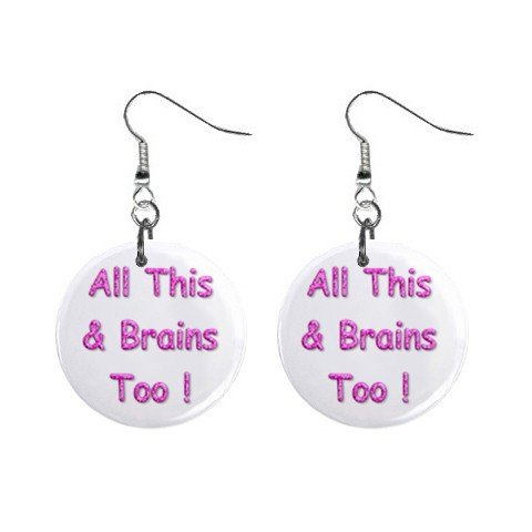 All This & Brains Too! Dangle Earrings Jewelry 1 inch Buttons 12116686