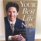 Your Best Life Now Joel Osteen 7 Steps to Living at Your Full Potential Book