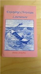 Enjoying Christian Literature Michael McHugh Christian Liberty Press Answer Key