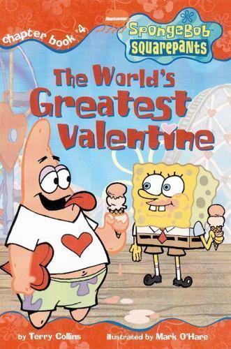 SpongeBob Squarepants The World's Greatest Valentine Chapter Books Terry Collins