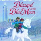 Blizzard of the Blue Moon No. 36 Stepping Stone Book  by Mary Pope Osborne New