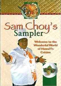 Sam Choy's Sampler (Hawaiian Cuisene) (2000, Spiral)