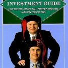 The Motley Fool Investment Guide : How the Fool Beats Wall Street's Wise Men...