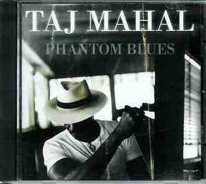 Phantom Blues by Taj Mahal (CD, Aug-2009, Sony Music Distribution (USA))