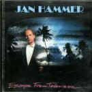 Escape from Television by Jan Hammer (CD, Oct-1990, MCA (USA))