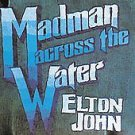 Madman Across the Water [Remaster] by Elton John (CD, Jul-1995, Rocket Group...