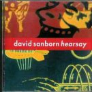 Hearsay by David Sanborn (CD, Jun-1994, Elektra (Label))