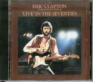 Time Pieces, Vol. 2: Live in the '70s by Eric Clapton (CD, Jul-1988, Polydor)