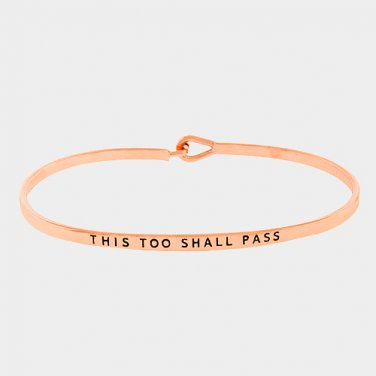 This Too Shall Pass Bracelet - rose gold