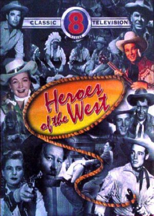 Heroes of the West-8 wESTERN MOVIE CLASSICS