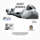 AUNT JEMIMA SHOW - 24 Shows - Old Time Radio In MP3 Format OTR On 1 CD
