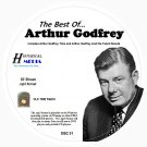 BEST OF ARTHUR GODFREY - 83 Shows - Old Time Radio In MP3 Format OTR On 2 CDs