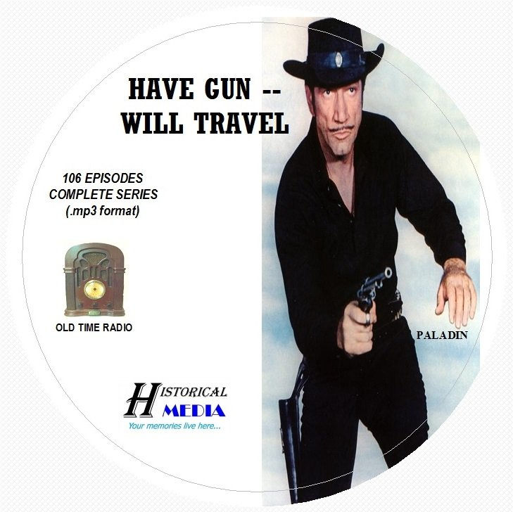 HAVE GUN -- WILL TRAVEL - 106 Shows Old Time Radio MP3 Format OTR 1 CD