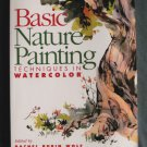 Basic Nature Painting Techniques In Watercolor Paperback Book