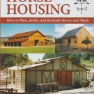 Horse Housing HC Book DJ Remodel Barns Sheds Reference Guide