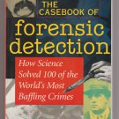 The Casebook of Forensic Detection PB Book Science