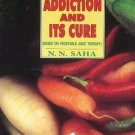 Drug Addiction & Its Cure [Jun 30, 1998] N. N. Saha