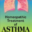 Homoeopathic Treatment of Asthma [Paperback] [Jun 30, 1999] Sivaraman, M. S.