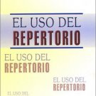 El Uso Del Repertorio (Spanish Edition) [Apr 01, 2003] Kent, James Tyler