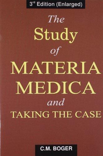 Study of Materia Medica and Taking the Case [Dec 01, 2008] Boger, C.M.