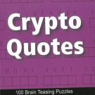 Crypto Quotes: 100 Brain Teasing Puzzles [Apr 26, 2010] B Jain Publishing