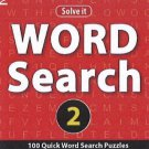 Word Search 2: 100 Quick Word Search Puzzles [Jul 23, 2013] Leads Press