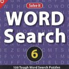 Word Search 6: 100 Tough Search Puzzles [Jul 23, 2013] Leads Press