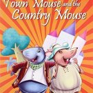 The Town Mouse & the Country Mouse [Jan 01, 2012] Pegasus